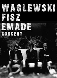 Waglewski/Fisz/Emade