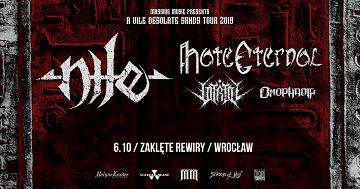 Nile , Hate Eternal + supports / 6.10 / Wrocław / Zaklęte Rewiry