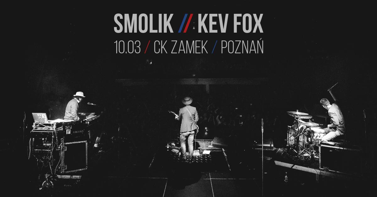 SMOLIK & KEV FOX