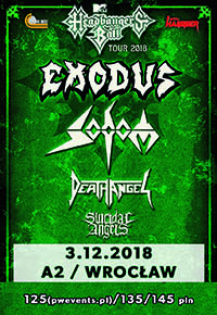 EXODUS + Sodom + Death Angel + Suicidal Angels