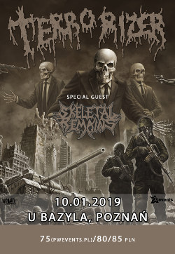 TERRORIZER + SKELETAL REMAINS